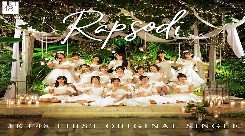 "SINGLE ORIGINAL JKT48 ""RAPSODI"""