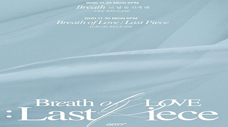 "GOT7 Datang Kembali bersama Album ""Breath of Love: Last Piece"""