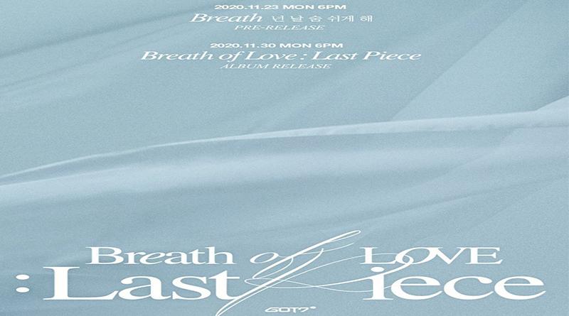"""GOT7 Datang Kembali bersama Album """"Breath of Love: Last Piece"""""""